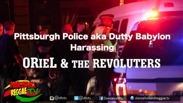 Reggae artist ORieL detained by Pittsburgh Police @orielrevoluters