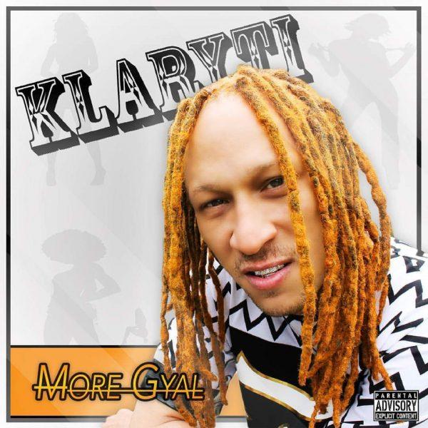 """Klaryti drops hot new EP """"More Gyal"""""""